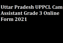 Uttar Pradesh UPPCL Camp Assistant Grade 3 Online Form 2021