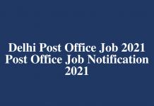 India Post Office Job Notification 2021 - Delhi Dak Jobs